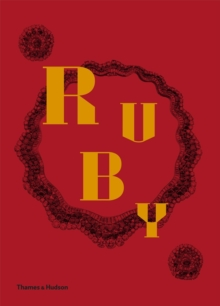 Ruby : The King of Gems, Hardback Book