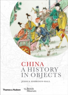 China : A History in Objects, Hardback Book