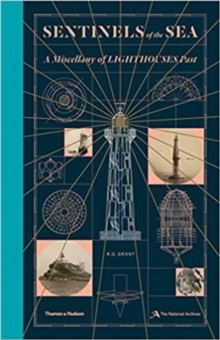 Sentinels of the Sea : A Miscellany of Lighthouses Past, Hardback Book