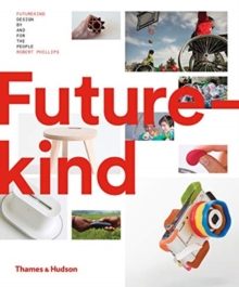 Futurekind : Design by and for the People, Hardback Book