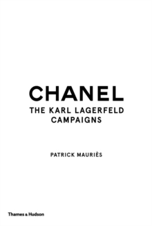 Chanel : The Karl Lagerfeld Campaigns, Paperback / softback Book
