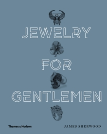 Jewelry for Gentlemen, Hardback Book
