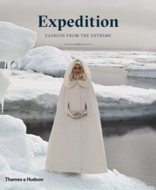 Expedition: Fashion from the Extreme, Hardback Book