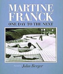 Franck, Martine: One Day to the Next, Hardback Book