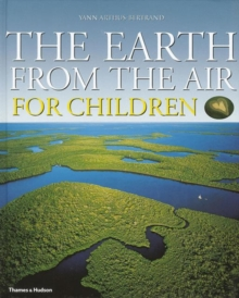 The Earth from the Air for Children, Hardback Book