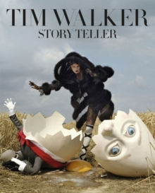 Tim Walker: Story Teller, Hardback Book