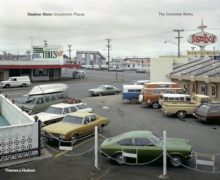 Stephen Shore : Uncommon Places: The Complete Works, Hardback Book