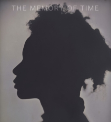 Memory of Time : Contemporary Photographs at the National Gallery of Art, Hardback Book