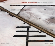Edward Burtynsky : Essential Elements, Hardback Book