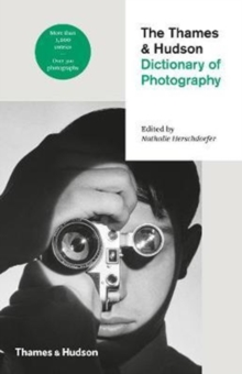 The Thames & Hudson Dictionary of Photography, Paperback Book
