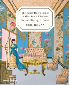 Paper Doll's House of Miss Sarah Birdsall Otis, aged twelve, Hardback Book