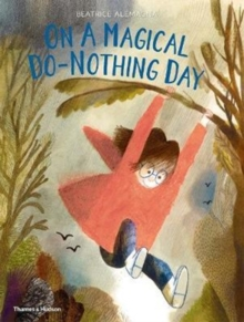 On a Magical Do-Nothing Day, Hardback Book