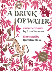 A Drink of Water : and other stories, Hardback Book