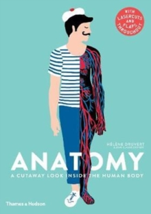 Anatomy : A Cutaway Look Inside the Human Body, Hardback Book