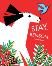 Stay, Benson!, Hardback Book