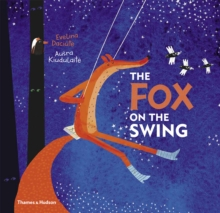 The Fox on the Swing, Hardback Book