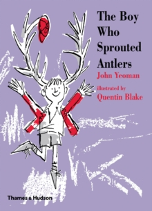 The Boy Who Sprouted Antlers, Hardback Book