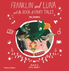 Franklin and Luna and the Book of Fairy Tales, Hardback Book