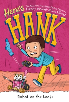 Here's Hank: Robot on the Loose #11, Paperback / softback Book