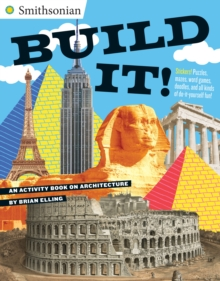 Build It! : An Activity Book on Architecture, Paperback Book