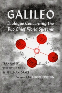 Dialogue Concerning the Two Chief World Systems, Ptolemaic and Copernican, Second Revised edition, Paperback / softback Book