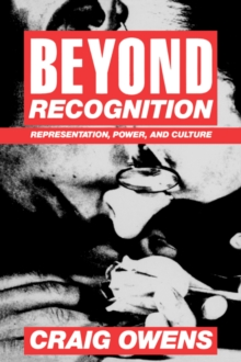 Beyond Recognition : Representation, Power, and Culture, Paperback / softback Book