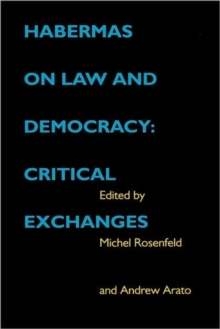 Habermas on Law and Democracy : Critical Exchanges, Hardback Book