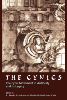The Cynics : The Cynic Movement in Antiquity and Its Legacy, Paperback / softback Book
