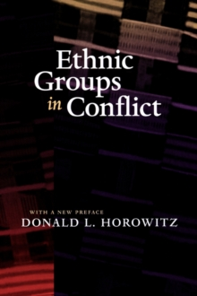 Ethnic Groups in Conflict, Updated Edition With a New Preface, Paperback Book