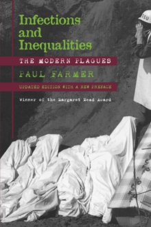 Infections and Inequalities : The Modern Plagues, Paperback Book