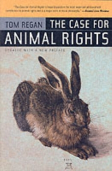 The Case for Animal Rights, Paperback Book