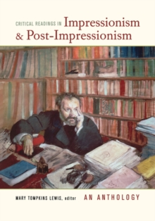 Critical Readings in Impressionism and Post-Impressionism : An Anthology, Paperback / softback Book