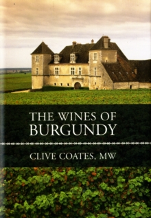 The Wines of Burgundy, Hardback Book