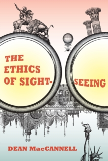 The Ethics of Sightseeing, Paperback Book