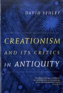 Creationism and Its Critics in Antiquity, Paperback / softback Book