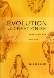 Evolution vs. Creationism : An Introduction, Paperback / softback Book