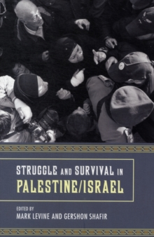 Struggle and Survival in Palestine/Israel, Paperback / softback Book