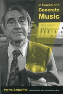 In Search of a Concrete Music, Paperback / softback Book