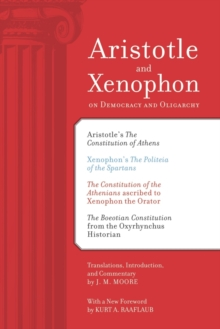 Aristotle and Xenophon on Democracy and Oligarchy, Paperback Book
