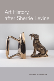 Art History, After Sherrie Levine, Paperback / softback Book