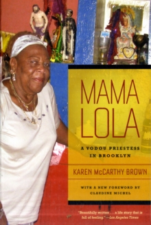 Mama Lola : A Vodou Priestess in Brooklyn, Paperback / softback Book