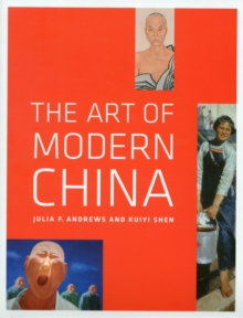 The Art of Modern China, Paperback Book