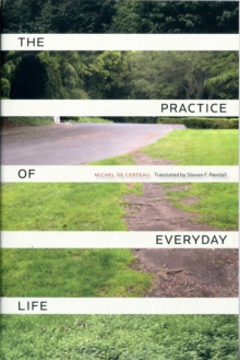 The Practice of Everyday Life, Paperback Book
