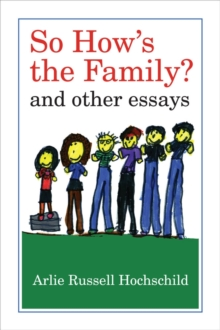 So How's the Family? : And Other Essays, Paperback Book