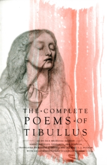 The Complete Poems of Tibullus : An En Face Bilingual Edition, Paperback / softback Book
