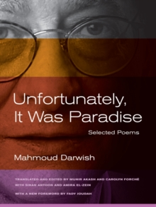 Unfortunately, it Was Paradise : Selected Poems, Paperback Book