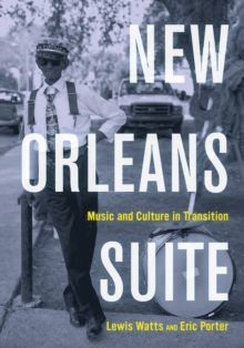 New Orleans Suite : Music and Culture in Transition, Paperback Book