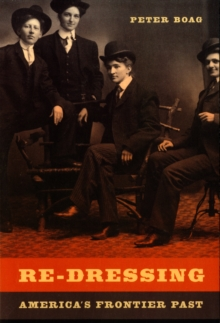 Re-Dressing America� s Frontier Past, Paperback Book