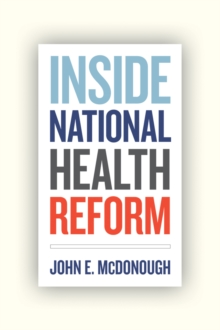 Inside National Health Reform, Paperback / softback Book