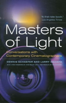 Masters of Light : Conversations with Contemporary Cinematographers, Paperback Book